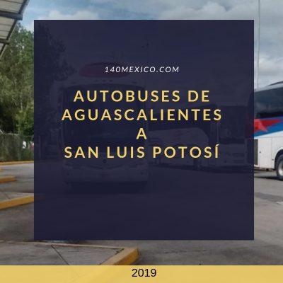 Autobuses Aguascalientes San Luis