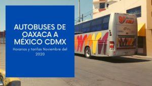 Autobuses Oaxaca - México